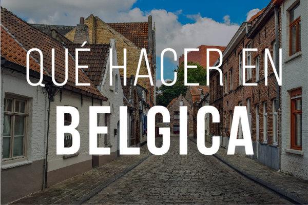 Que hacer en Belgica