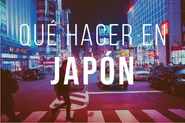 Que hacer en Japon