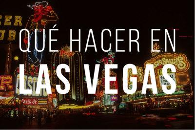 Que hacer en Las Vegas Indice