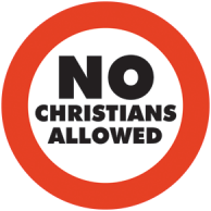 No Christians Allowed Sign