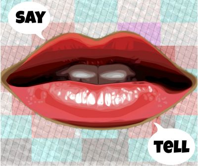 Say or Tell