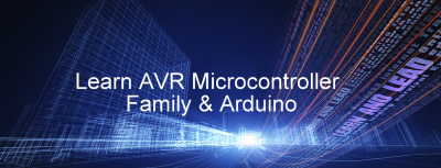 Learn AVR Microcontroller Family & Arduino