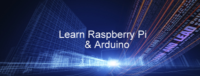 Learn Raspberry Pi & Arduino