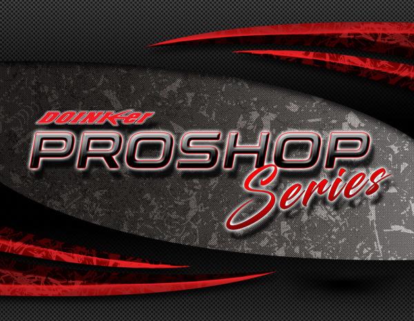 Proshop Series
