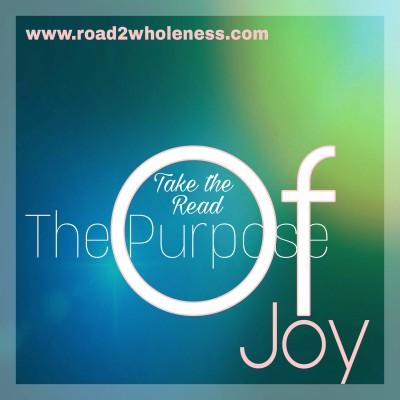 The Purpose of JOY
