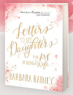 Letters to My Daughters, the Art of Being a Wife