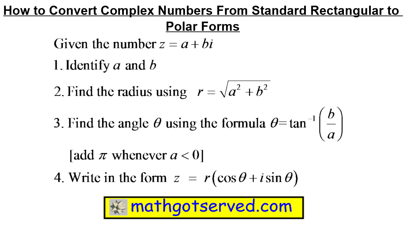 How to convert complex numbers from standard to  rectangular form radius  angle arctan b/a cos sin
