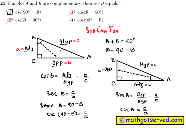 NYS Regents 2016 January algebra 2 Solutions 25 If angles A and B are complementary, then sec B equals (1) csc(90°  B) (3) cos(B  90°) (2) csc(B  90°) (4) cos(90°  B)