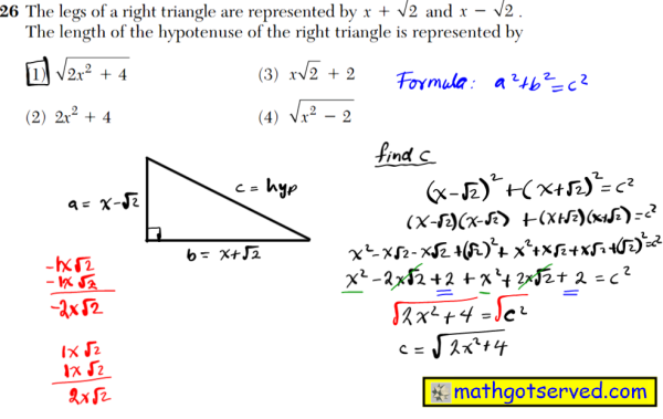 NYS Regents 2016 January algebra 2 Solutions 26 The legs of a right triangle are represented by and . The length of the hypotenuse of the right triangle is represented by
