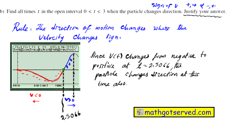 2003 Ap Calc FRQ #2b free response questions calculus ab bc worked out 2 A particle moves along the x-axis so that its velocity at time t is given by v(t)=-(t+1)sin(t 2) (b) Find all times  t in the open interval  O < t < 3  when the particle changes direction. Justify your answer.