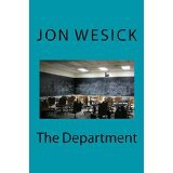 Jon Wesick's The Department