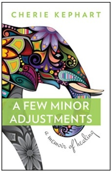 Book Review: A Few Minor Adjustments by Cherie Kephart