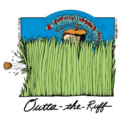 Outta - the - Ruff