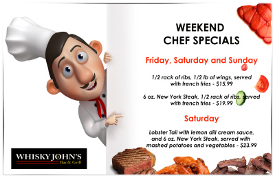 FRIDAY, SATURDAY & SUNDAY - Chef Specials