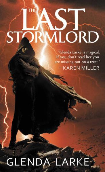 The Last Stormlord by Fantasy Author Glenda Larke
