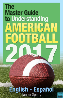 Sample of The Master Guide to Understanding American Football 2017