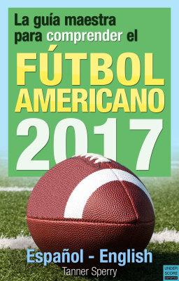 Muestra de La guía maestra para comprender el fútbol americano 2017