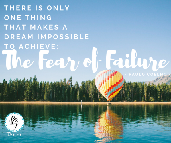 The Fear of Failure