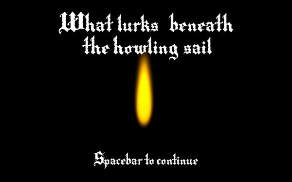What Lurks Beneath The Howling Sail