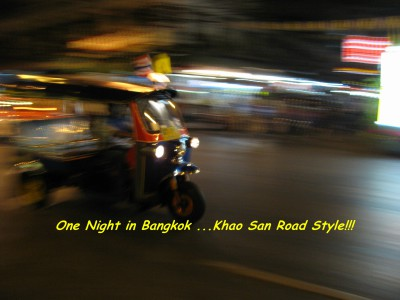 One Night in Bangkok ...Khao San Road Style!!!