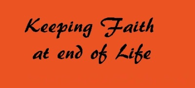 Keeping Faith at End of Life