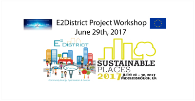 E2District Workshop at Sustainable Places 2017