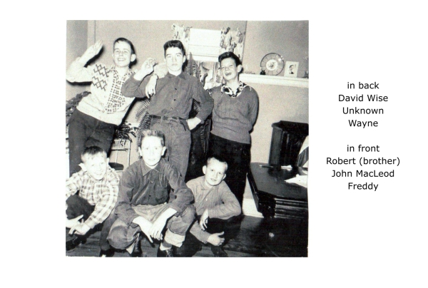 in back: David Wise, unknown, Wayne Heatherington, in front: Robert (brother), John MacLeod and Freddy