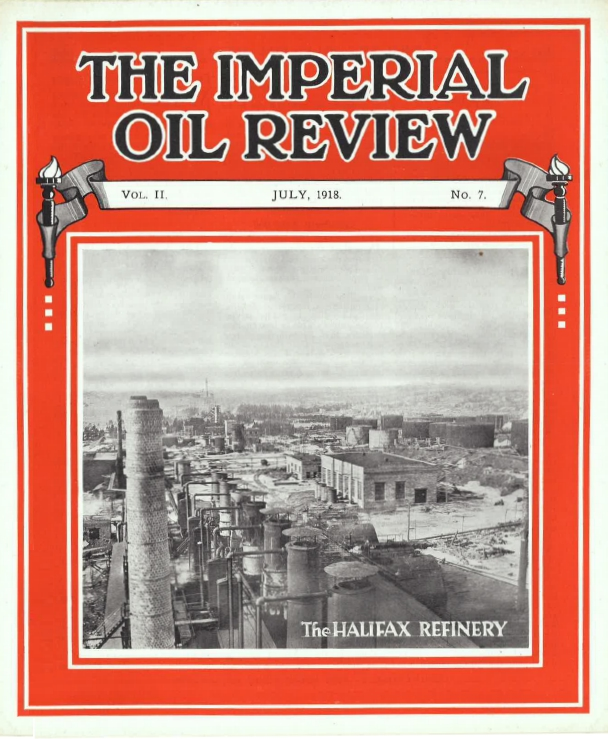 The Imperial Oil Review July 1918 The Halifax Refinery Cover page