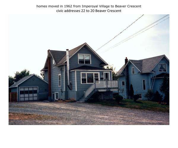 homes moved in 1962 from Imperoyal Village to Beaver Crescent