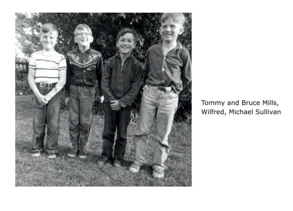 Tommy and Bruce Mills, Wilfred, Michael Sullivan