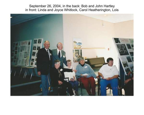September 26, 2004, in the back: Bob and John Hartley, in front: Linda and Joyce Whitlock, Carol and Lois Heatherington