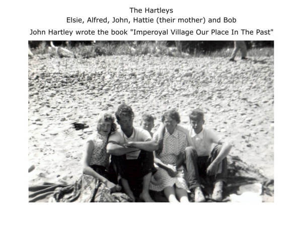 """the Hartley family: Elsie, Alfred, John, Hattie (their mother) and Bob John Hartley wrote the book """"Imperoyal Village Our Place In The Past"""""""
