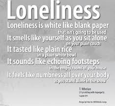 What It Is Like to be Lonely!!!