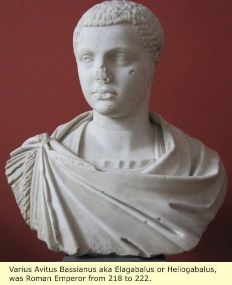 Varius Avitus Aka Elagabalus.......
