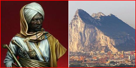 "What is the The Rock of ""Gibraltar""? Who is the Rock? Tariq ibn Ziyad....."