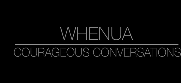 Courageous Conversations: Whenua