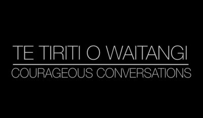 Courageous Conversations: Te Tiriti O Waitangi