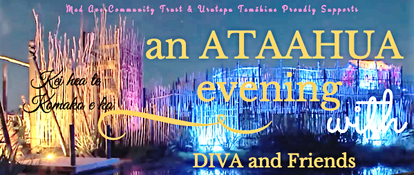 Project Profiles: An ATAAHUA Evening with Diva and Friends