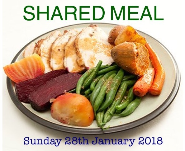 Sunday 28th January 2018 - Shared Meal