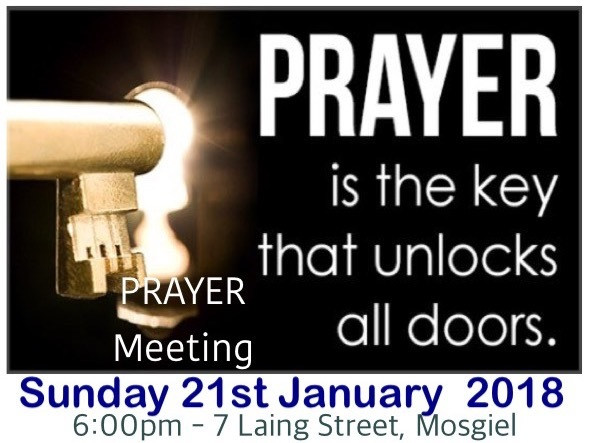 Sunday 21st January 2018 - 6pm Prayer Meeting