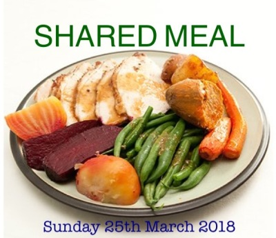 Sunday 25th March 2018 - Shared Meal