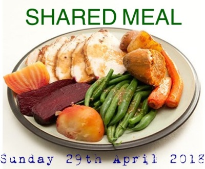 Sunday 29th April 2018 - Shared Meal