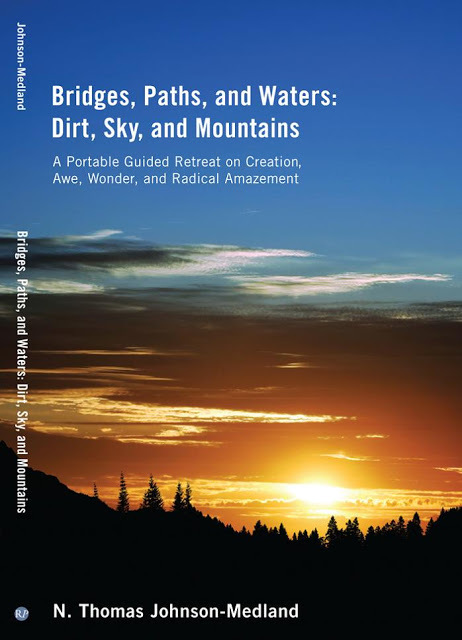 Bridges, Paths, and Waters: Dirt, Sky, and Mountains