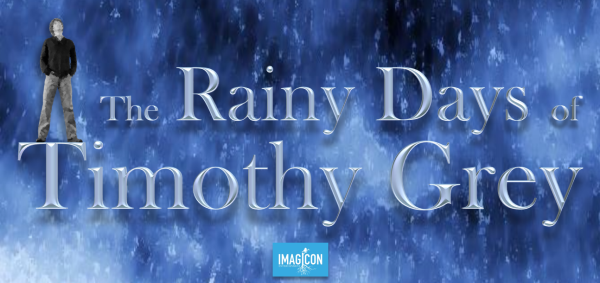 THE RAINY DAYS of TIMOTHY GREY
