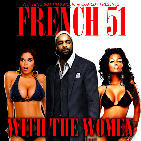 FRENCH 51 'With The Women'