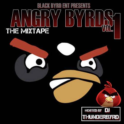 Blackbyrd ENT 'Angry Byrds'