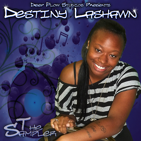 Destiny Lashawn Sampler (album teaser)