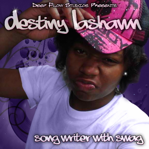 Destiny Lashawn 'Songwriter with Swag'