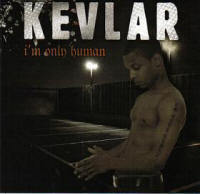 Kevlar 'I'm only Human'