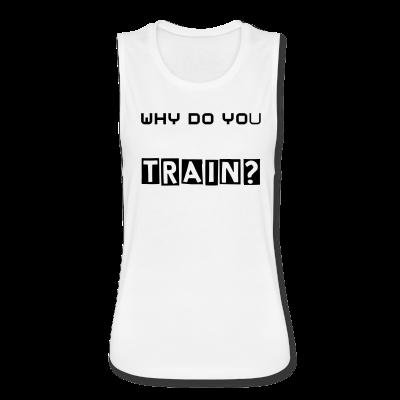 """UC Women's """"Why Do you Train""""? Tank Top"""